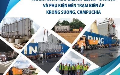 Vietranstimex Vận Chuyển Thành Công Máy Biến Áp 220kV – 240MVA Và Phụ Kiện Đến Trạm Biến Áp Krong Suong, Campuchia